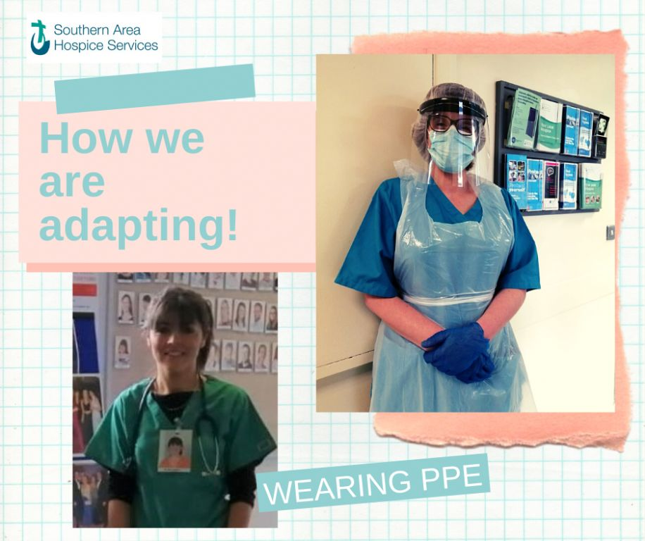 HOW WE ARE ADAPTING DURING COVID-19: Wearing PPE.