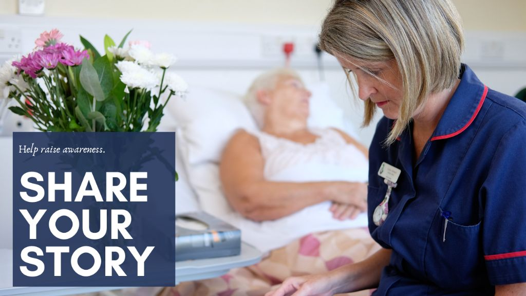 Share Your Hospice Story or Memory.